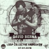 LOOP COLLECTIVE RADIOSHOW #1 - DAVID BERNA