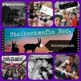 DJ-Agma (CH) - Staibockmafia Rec.       #Streetparade  (DJ-Set)
