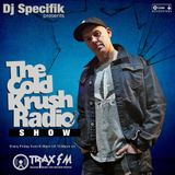 DJ Specifik & The Cold Krush Radio Show On www.traxfm.org - Live @ The Buffalo - 24th May 2019
