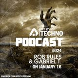 Art Style: Techno | Podcast #024 : Rob Rules & Gabriel T.