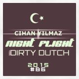 NIGHT FLIGHT #86 w/ CIHAN YILMAZ