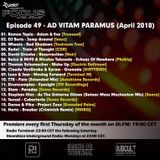 Rydel presents FOCUS 49 - AD VITAM PARAMUS (April 2018)