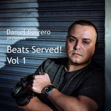 Daniel Borrero presents Beats Served! Vol 1