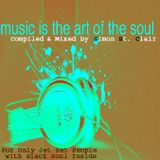 Music is the Art of SOUL