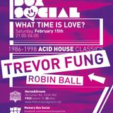 Trevor Fung : Classic House from 1986/ Memory Box @ Horse and Groom 15th Feb mix