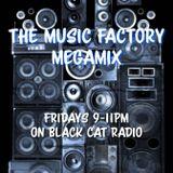 The Music Factory Megamix on Black Cat Radio - 22/5/2020