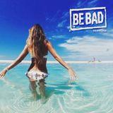 Alessandro D' Agostino pres. Be Bad Ibiza Summer Session 2015