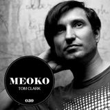 Tom Clark exclusive podcast for Meoko