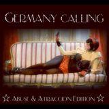Germany Calling- Abuse & Atraccion Show