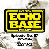 ECHO BASE Podcast No. 57