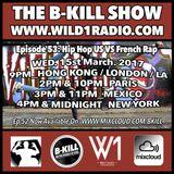 The B-Kill Show ep53_HH US:FR Strictly Vinyls (Mix 4 OILA Radio Show)