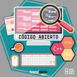 Trendware No. 21 - Código Abierto