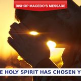 Day 8 - The Holy Spirit Has Chosen You