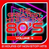 GREATEST HITS OF THE 80'S : 4