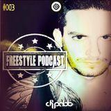 DJPABLO Presents FREESTYLE PODCAST 003 LOCA FM