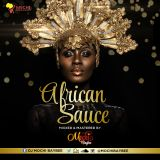 African Sauce 2 [MELLOW VIBES ft BENSOUL, KIZZ DANIEL, NYASHINSKI, SAUTISOL]