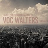 Dig Deep on Cowbell Radio #21 with Voc Walters