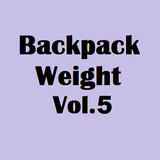 Backpack Weight Vol.5