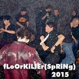 DJLiquid - Floorkiller(spring)