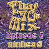 That '70s Mix - Episode 5