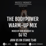 Bodypower Warm-Up Mix - Muscle Monkey x DJ V2