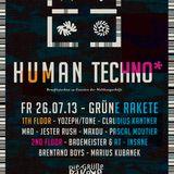 Bademeister & AT @ Human Techno 26.07. Grüne Rakete part1