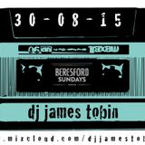 BERESFORD SUNDAYS set by DJ James Tobin 30.08.15