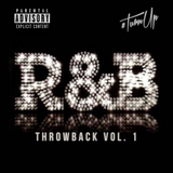 #TurnUp - R & B Throwback - Vol. 1 Mixed by @djcawky
