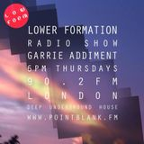 Lower Formation Radio Show podcast Point Blank Fm