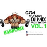 Gym Workout Mix - Hard Rock Metal Edition Vol.1