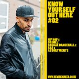 SK Vibemaker - Know Yourself Out Here 02 (2017)