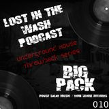 LOST IN THE WASH PODCAST 010 - BIG PACK