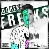Dj Reks - FREAKS MIXTAPE