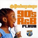 @djredcarpetcapo-90's R&B Mix Flava