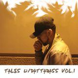 Tales w/DattaBass - Vol 1