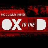 Roc C & Guilty Simpson - Ox To The D