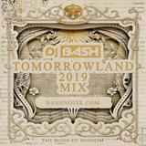 DJ Bash - TomorrowLand 2019 Mix