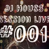 Dj Hous3 - Session Live #001