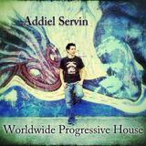 Worldwide Progressive House 007 April 2012 Mixed by Addiel Servin