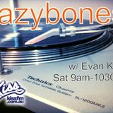 Lazybones Show 4-4-15 w/ Evan K