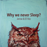 Why we never Sleep?