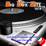 BIG BOX HITS MIX VOL.8  ( By Dj Kosta )
