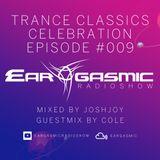Ear-Gasmic Radioshow #009 'TRANCE CLASSICS CELEBRATION' (Cole guestmix)