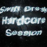Hardcore session Noviembre 2k15 By Swift Break