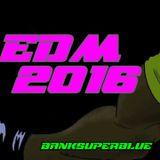 EDM #1 [BANK_SUPERBLUE] 2016