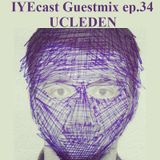 IYEcast Guestmix ep.34 - Ucleden
