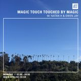 Touched By Magic w/ Natan H & Owen Jay - 6th June 2016