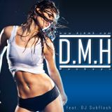 DMH feat DJ SubFlash - She´s A Moving Wolf (Mashup Bootleg Mix)