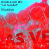 Stripped Sounds 003: December 2013