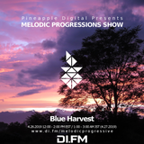 Melodic Progressions Show @ DI.FM Episode 247 - Blue Harvest